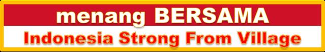 menang BERSAMA - Indonesia Strong From Village