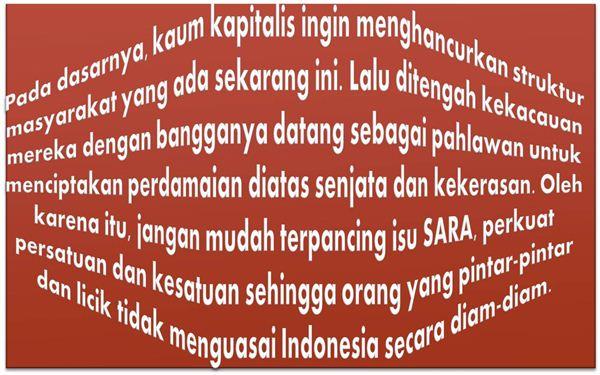 Cara Kapitalis Memecah Belah Indonesia Lewat Isu SARA - Bangkitnya Sosialisme, HIDUP KESETARAAN!